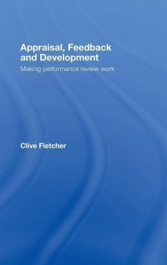 Appraisal, Feedback and Development: Making Performance Review Work - Fletcher, Clive Williams, Richard