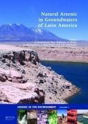 Natural Arsenic in Groundwaters of Latin America: Proceedings of the International Congress on Naturalarsenic in Groundwaters of Latin America, Mexico