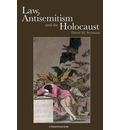 Law, Antisemitism and the Holocaust - David Seymour