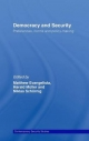 Democracy and Security - Matthew Evangelista; Harald Muller; Niklas Schoernig