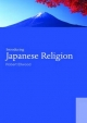Introducing Japanese Religion - Robert S. Ellwood