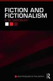 Fiction and Fictionalism - Sainsbury, R. M.