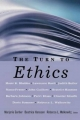 Turn to Ethics - Marjorie Garber; Beatrice Hanssen; Rebecca L. Walkowitz