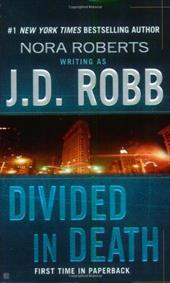 Divided in Death - Robb, J. D.