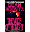 The Voice of the Night - Dean Koontz