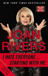 I Hate Everyone ... Starting with Me - Joan Rivers