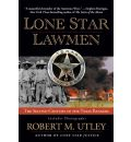 Lone Star Lawmen - Robert M Utley