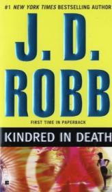 Kindred in Death - J. D. Robb