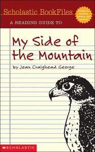 A Reading Guide to My Side of Mountain (Scholastic Bookfiles Series) - Beth Levine