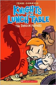 The Dragon Players (Knights of the Lunch Table Series #2) - Frank Cammuso