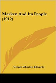 Marken and Its People (1912) - George Wharton Edwards