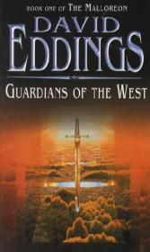 Guardians Of The West - David Eddings