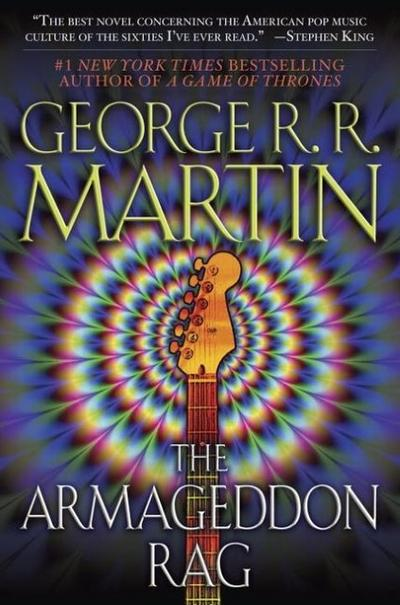 The Armageddon Rag - George R. R. Martin