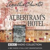 At Bertram's Hotel - Agatha Christie (author), June Whitfield (read by), Maurice Denham (read by), Si+��n Phillips (read by)