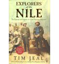 Explorers of the Nile - Tim Jeal