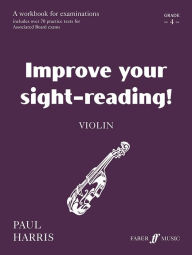 Improve Your Sight-reading! Violin: Grade 4 - Paul Harris