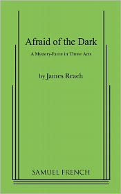 Afraid Of The Dark - James Reach