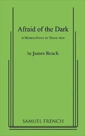 Afraid of the Dark - Reach, James