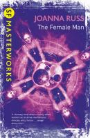 The Female Man (S.F. MASTERWORKS)