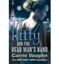 Kitty and the Dead Man's Hand - Carrie Vaughn