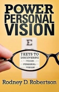 The Power of Personal Vision - Robertson, Rodney D.