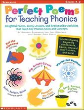 Perfect Poems for Teaching Phonics: Delightful Poems, Lively Lessons, and Reproducible Activities That Teach Key Phonics Skills an - Ellermeyer, Deborah A. / Judi, Hechtman / Sandra, Grove