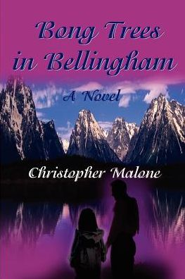 Bong Trees in Bellingham - Christopher Malone