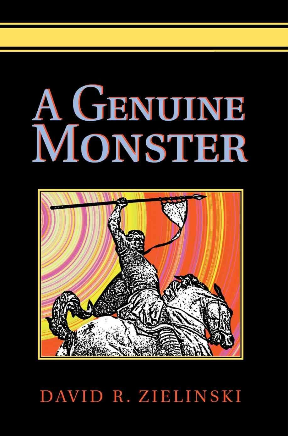 A Genuine Monster - David R Zielinski