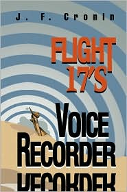 Flight 17's Voice Recorder - J. F. Cronin