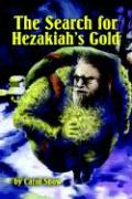 The Search for Hezakiah's Gold