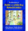 The Adventures of Ruthie and a Little Boy Named Grandpa - University Emeritus Elliot Aronson