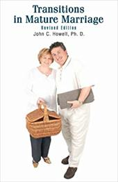 Transitions in Mature Marriage - Howell, John C.