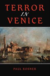 Terror in Venice - Rosner, Paul