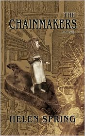 The Chainmakers - Helen Spring