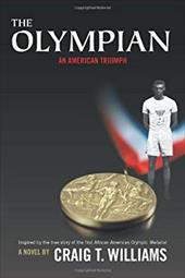 The Olympian: An American Triumph - Williams, Craig T.