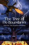 The Tree of No Boundaries: Book One: The Chronicles of Weekland