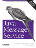 Java Message Service - David A Chappell, Mark Richards, Richard Monson-Haefel