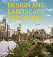 Design and Landscape for People: New Approaches to Renewal - Cumberlidge, Clare / Musgrave, Lucy