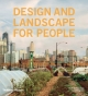 Design and Landscape for People - Clare Cumberlidge; Lucy Musgrave