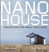 Nano House: Innovations for Small Dwellings - Richardson, Phyllis