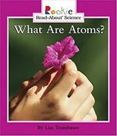What Are Atoms? - Trumbauer, Lisa / Bullock, Linda