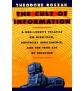 The Cult of Information - Theodore Roszak