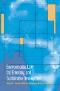 Environmental Law, the Economy and Sustainable Development: The United States, the European Union and the International Community