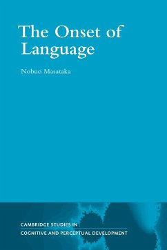 The Onset of Language - Masataka, Nobuo