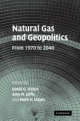 Natural Gas and Geopolitics - David G. Victor; Amy M. Jaffe; Mark H. Hayes
