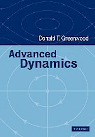 Advanced Dynamics - Donald T. Greenwood