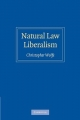 Natural Law Liberalism - Christopher Wolfe