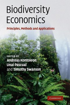 Biodiversity Economics: Principles, Methods and Applications - Herausgeber: Kontoleon, Andreas Swanson, Timothy Pascual, Unai