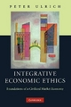 Integrative Economic Ethics - Peter Ulrich