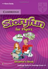 Storyfun for Flyers Student's Book - Saxby, Karen